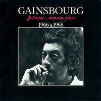 Gainsbourg, Serge: Je T'Aime... Moi Non Plus - 1966 À 1968