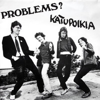 Problems?: Katupoikia