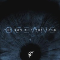 Oceans: Sun and the Cold