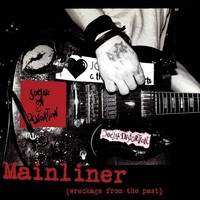 Social Distortion: Mainliner (Wrecreckage From The Past)