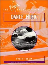V/A: The Virgin Encyclopedia of Dance Music