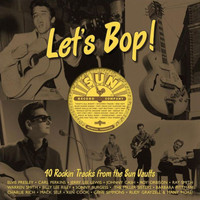 V/A: Let`s bop! 40 rockin` tracks from the sun vaults