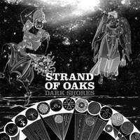 Strand Of Oaks: Dark shores
