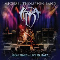 Michael Thompson Band: High times - live in Italy