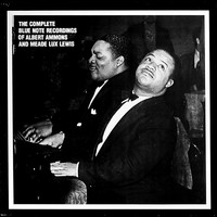 Lewis, Meade Lux: The Complete Blue Note Recordings Of Albert Ammons And Meade Lux Lewis