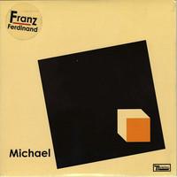 Franz Ferdinand: Michael