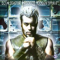 DJ Aligator Project: Doggy Style