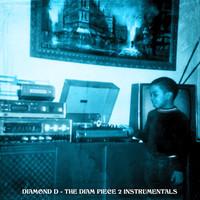 Diamond D: The Diam Piece 2: Instrumentals