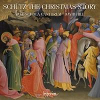 Schütz, Heinrich: The christmas story & other works