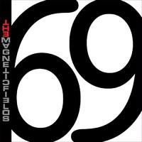Magnetic Fields : 69 love songs