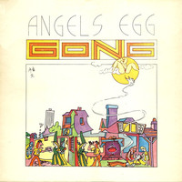 Gong: Angel's Egg (Radio Gnome Invisible Part 2)
