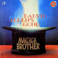 Gong: Magick Brother