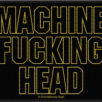Machine Head: Machine Fucking Head