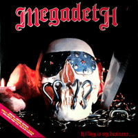 Megadeth: Killing is My Business