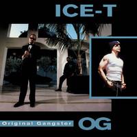 Ice T : O.G. - Original Gangster