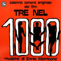 Morricone, Ennio: Tre Nel 1000