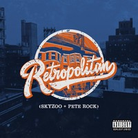 Rock, Pete: Retropolitan