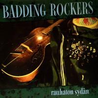 Badding Rockers: Rauhaton sydän
