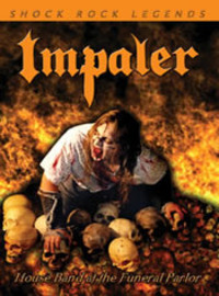 Impaler: House Band at the Funeral Parlor