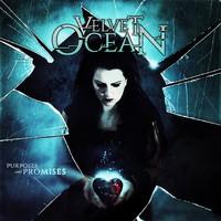 Velvet Ocean: Purposes And Promises