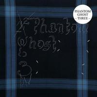 Phantom Ghost: Three