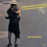 Adams, George - Don Pullen: Don't lose controll