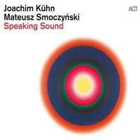 Kühn, Joachim: Speaking sound