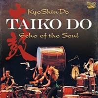 Kyoshindo: Taiko do - echo of the soul