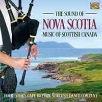 Forrester's Cape Breton Scottish Dance Company: The sound of nova scotia - music of scottish canada