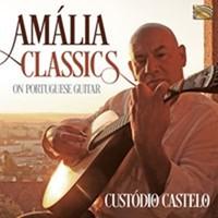 Castelo, Custodio: Amalia classics on portuguese guitar