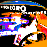 Turbonegro: Hot Cars And Spent Contraceptives