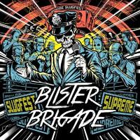 Blister Brigade: Slugfest Supreme