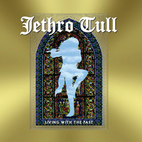 Jethro Tull: Living in the past
