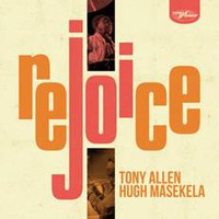 Allen, Tony: Rejoice