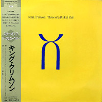 King Crimson : Three Of A Perfect Pair
