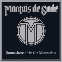 Marquis De Sade: Somewhere up in the mountains