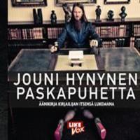 Hynynen, Jouni: Paskapuhetta äänikirja