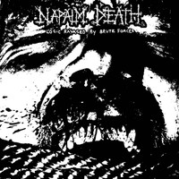 Napalm Death: Logic Ravaged By Brute Force