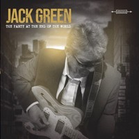 Green, Jack: The party at the end of the world
