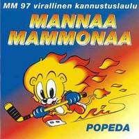 Popeda: Mannaa Mammonaa