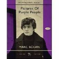 Bolan, Marc: Pictures of purple people
