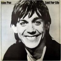 Pop, Iggy : Lust for Life