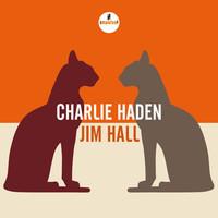 Hall, Jim: Charlie Haden - Jim Hall