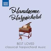 V/A: Handsome harpsichord - best loved classical harpsichord music