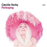 Norby, Caecilie: Portraying - very best of