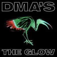 Dma's: The Glow