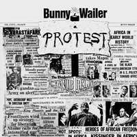 Wailer, Bunny: Protest