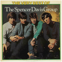 Spencer Davis Group: The Very Best Of The Spencer Davis Group