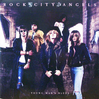 Rock City Angels: Young Man's Blues