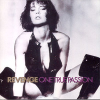 Revenge (UK): One True Passion